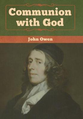 Communion with God - Owen, John