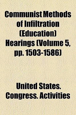 Communist Methods of Infiltration (Education) Hearings (6, Pp. 1843-1937) - Activities, United States Congress