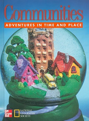 Communities: Adventures in Time and Place - Banks, James A, and Beyer, Barry K, and Contreras, Gloria
