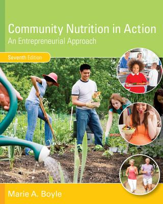 Community Nutrition in Action: An Entrepreneurial Approach - Boyle, Marie a