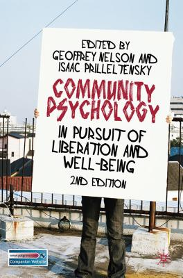 Community Psychology: In Pursuit of Liberation and Well-Being - Nelson, Geoffrey