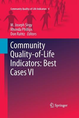 Community Quality-Of-Life Indicators: Best Cases VI - Sirgy, M Joseph (Editor)