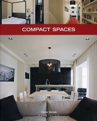 Compact Spaces - Druesne, Alexandra (Text by), and Pauwels, Jo (Photographer)