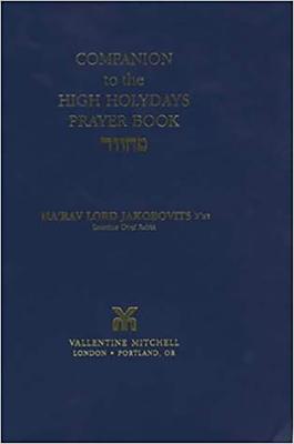 Companion to the High Holydays Prayer Book - Jakobovits, Ha'rav