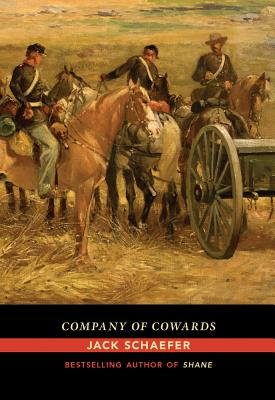 Company of Cowards - Schaefer, Jack