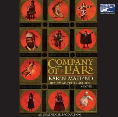 Company of Liars - Maitland, Karen, and Caulfield, Maxwell (Read by)