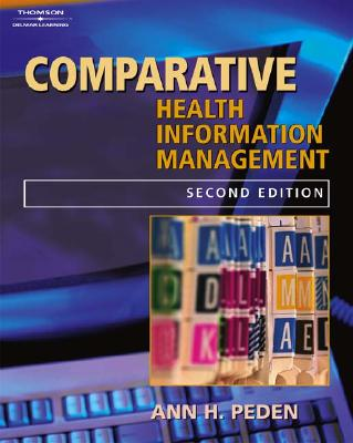 Comparative Records for Health Information Management - Peden, Ann