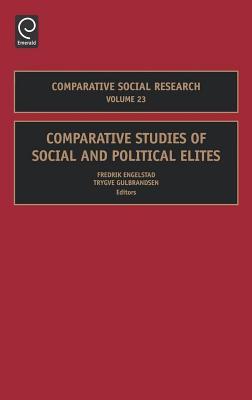 Comparative Studies of Social and Political Elites - Engelstad, Fredrik (Editor)