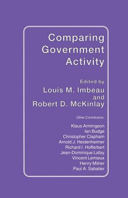 Comparing Government Activity - Imbeau, Louis M (Editor), and McKinlay, Robert D (Editor)