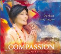 Compassion - Dechen Shak-Dagsay