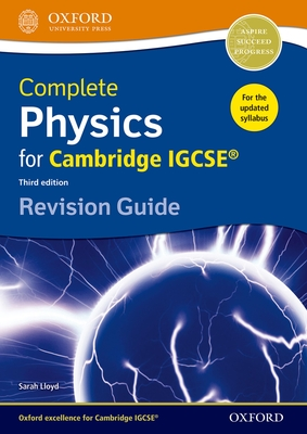 Complete Physics for Cambridge IGCSE Revision Guide - Lloyd, Sarah