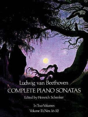 Complete Piano Sonatas - Volume II: Nos. 16-32 - Beethoven, Ludwig Van