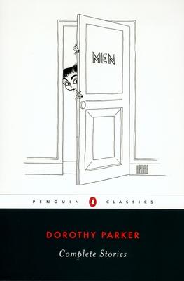 Complete Stories - Parker, Dorothy