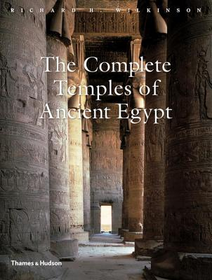 Complete Temples of Ancient Egypt - Wilkinson, Richard