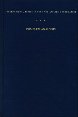 Complex Analysis Complex Analysis Complex Analysis: An Introduction to the Theory of Analytic Functions of One Can Introduction to the Theory of Analytic Functions of One Can Introduction to the Theory of Analytic Functions of One Complex Variable... - Ahlfors, Lars