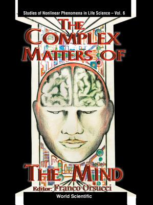 Complex Matters of the Mind - Orsucci, Franco F (Editor)