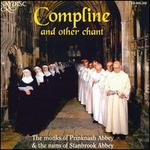 Compline and other chant
