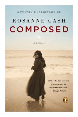 Composed: A Memoir - Cash, Rosanne