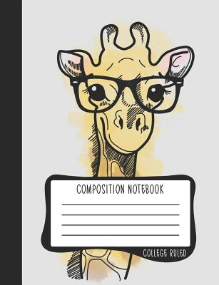 Composition Notebook: College Ruled: 100+ Lined Pages Writing Journal: Nerdy Giraffe in Glasses 0939 - June & Lucy