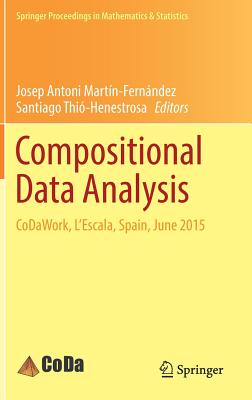 Compositional Data Analysis: Codawork, L'Escala, Spain, June 2015 - Martin-Fernandez, Josep Antoni (Editor)