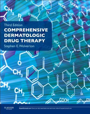 Comprehensive Dermatologic Drug Therapy - Wolverton, Stephen E