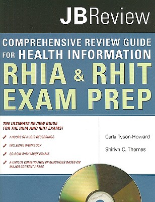 Comprehensive Review Guide for Health Information: RHIA & RHIT Exam Prep: Jb Review - Tyson-Howard, Carla, and Thomas, Shirlyn C