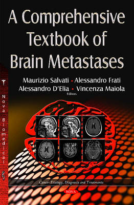 Comprehensive Textbook of Brain Metastases - Salvati, Maurizio (Editor), and Frati, Alessandro (Editor), and D'Elia, Alessandro (Editor)