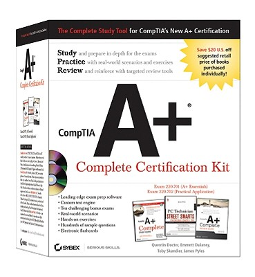 CompTIA A+ Complete Certification Kit: Exam 220-701 (A+ Essentials), Exam 220-702 (Practical Application) - Docter, Quentin, and Dulaney, Emmett, and Skandier, Toby