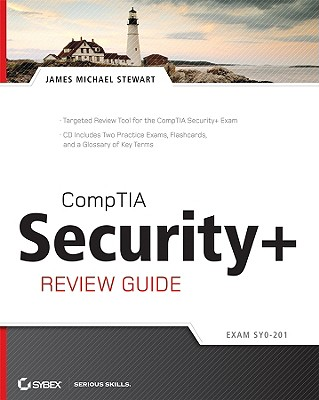 Comptia Security+ Review Guide: Sy0-201 - Stewart, James M