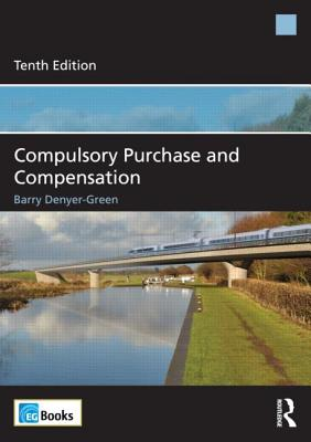 Compulsory Purchase and Compensation - Denyer-Green, Barry