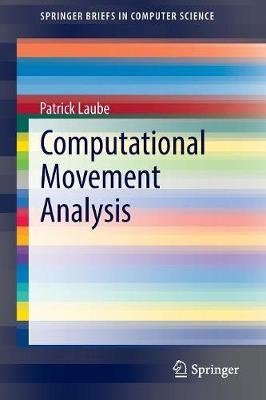 Computational Movement Analysis - Laube, Patrick