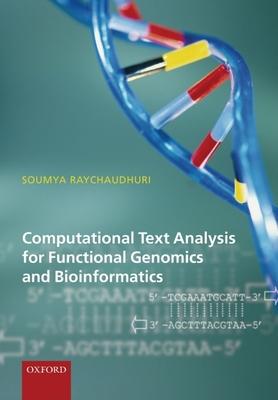 Computational Text Analysis: For Functional Genomics and Bioinformatics - Raychaudhuri, Soumya