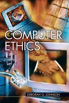 Computer Ethics - Johnson, Deborah G