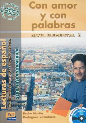 Con Amor y Con Palabras (Mexico) Book + CD - Rodriguez Valladares, Pedro Martin, and Ocasar Ariza, Jose Luis (Consultant editor), and Murcia Soriano, Abel (Consultant editor)