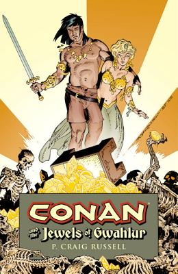 Conan And The Jewels Of Gwahlur - Russell, P. Craig