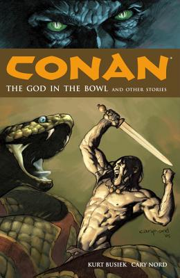 Conan Volume 2: The God in the Bowl and Other Stories - Busiek, Kurt