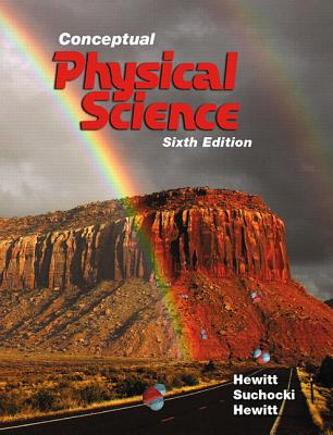 Conceptual Physical Science Plus MasteringPhysics with Etext -- Access Card Package - Hewitt, Paul G., and Suchocki, John A., and Hewitt, Leslie A.