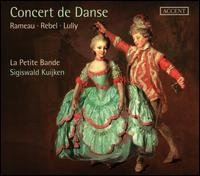 Concert de Danse - Howard Crook (tenor); La Petite Bande; Sigiswald Kuijken (conductor)