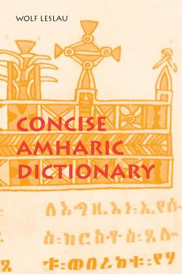 Concise Amharic Dictionary - Leslau, Wolf