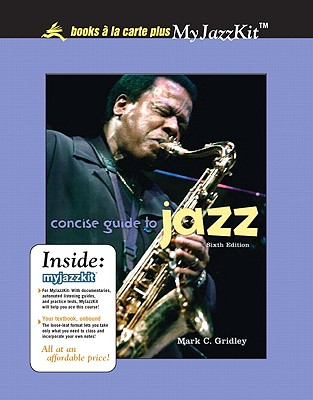 Concise Guide to Jazz, Unbound (for Books a la Carte Plus) - Gridley, Mark C