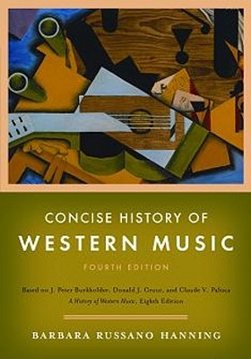 Concise History of Western Music - Hanning, Barbara Russano