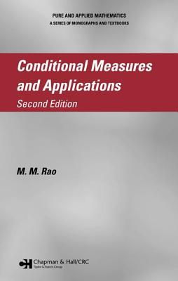 Conditional Measures and Applications - Rao, M M