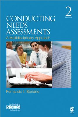Conducting Needs Assessments: A Multidisciplinary Approach - Soriano, Fernando I