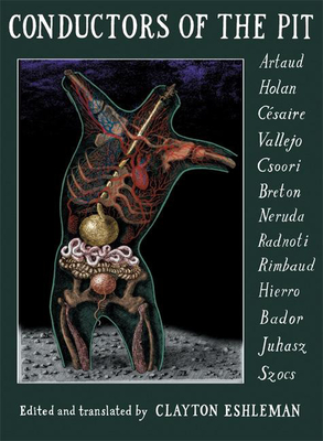 Conductors of the Pit: Poetry Written in Extremis in Translation - Eshleman, Clayton (Editor)