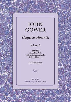 Confessio Amantis, Volume 2 - Gower, John