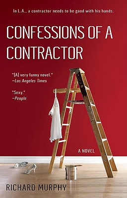 Confessions of a Contractor - Murphy, Richard
