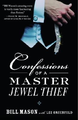Confessions of a Master Jewel Thief - Mason, Bill, and Gruenfeld, Lee