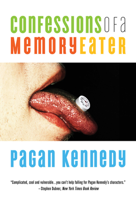 Confessions of a Memory Eater - Kennedy, Pagan