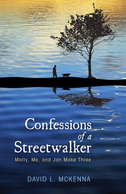 Confessions of a Streetwalker - McKenna, David L, Dr.