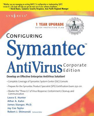 Configuring Symantec AntiVirus - Hunter, Laura E, and Khan, Athar A, and Stanger, James